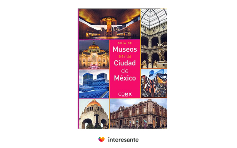 Museums guide of Mexico City