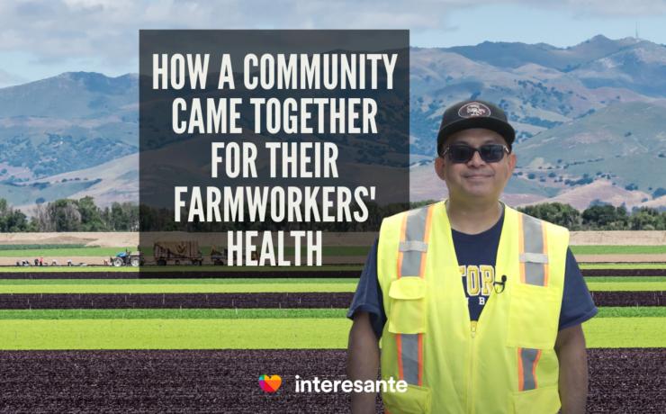 40000_farmworkers_vaccinated_Salinas_Valley